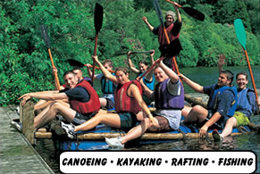 Canoeing - Kayaking - Rafting -  Fishing